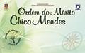 Ordem_do_Merito_ChicoMendes_2