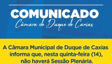 Câmara de Duque de Caxias informa que não haverá Sessão Plenária nesta quinta-feira